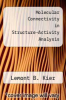cover of Molecular Connectivity in Structure-Activity Analysis