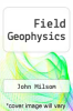cover of Field Geophysics