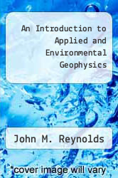 Cover of An Introduction to Applied and Environmental Geophysics  (ISBN 978-0471968023)
