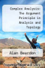 cover of Complex Analysis: The Argument Principle in Analysis and Topology