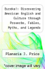 cover of Eureka!: Discovering American English and Culture through Proverbs, Fables, Myths, and Legends