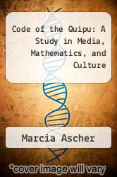 Cover of Code of the Quipu: A Study in Media, Mathematics, and Culture EDITIONDESC (ISBN 978-0472063253)