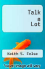 cover of Talk a Lot