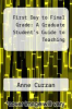 cover of First Day to Final Grade: A Graduate Student`s Guide to Teaching