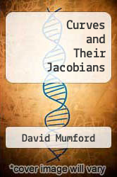 Curves and Their Jacobians by David Mumford - ISBN 9780472660001