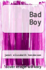 cover of Bad Boy