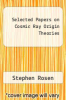 cover of Selected Papers on Cosmic Ray Origin Theories