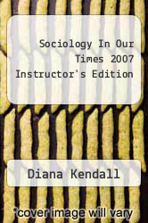 Sociology In Our Times 2007 Instructor