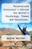 cover of Personalized Instructor`s Edition for Weiten`s Psychology: Themes and Variations, Briefer Edition, 7th (7th edition)