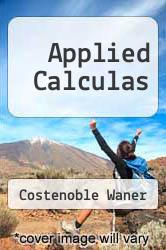 Applied Calculas by Costenoble Waner - ISBN 9780495316664