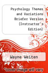Cover of Psychology Themes and Variations Briefer Version (Instructor