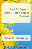 Fund.Of Organic Chem. - With Access >Custom< by John E. McMurry - ISBN 9780495415558