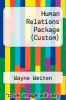 cover of Human Relations Package (Custom) (8th edition)