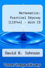 Mathematics: Practical Odyssey  (110744) - With CD by David B. Johnson - ISBN 9780495644255