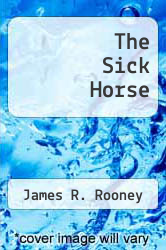 Cover of The Sick Horse EDITIONDESC (ISBN 978-0498018275)