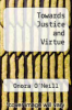 cover of Towards Justice and Virtue