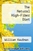 cover of The Natural High-Fiber Diet