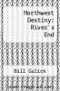 cover of Northwest Destiny: River`s End