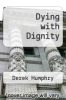 cover of Dying with Dignity