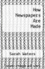 cover of How Newspapers Are Made