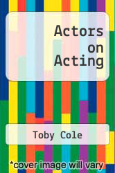 Actors on Acting by Toby Cole - ISBN 9780517540480