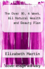 cover of The Over 30, 6 Week, All Natural Health and Beauty Plan