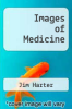 cover of Images of Medicine