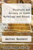 cover of Structure and History in Greek Mythology and Ritual