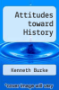 cover of Attitudes toward History (3rd edition)