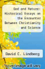 cover of God and Nature: Historical Essays on the Encounter Between Christianity and Science