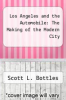 cover of Los Angeles and the Automobile: The Making of the Modern City