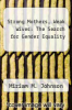 cover of Strong Mothers, Weak Wives: The Search for Gender Equality