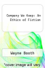 cover of Company We Keep: An Ethics of Fiction