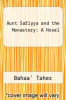 cover of Aunt Safiyya and the Monastery: A Novel