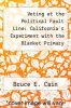 cover of Voting at the Political Fault Line: California`s Experiment with the Blanket Primary