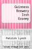 cover of Guinness Brewery Irsh Econmy