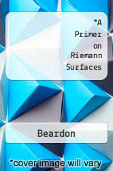 A Primer on Riemann Surfaces by Beardon - ISBN 9780521271042