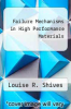 cover of Failure Mechanisms in High Performance Materials