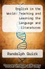 cover of English in the World: Teaching and Learning the Language and Literatures