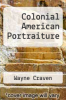 cover of Colonial American Portraiture