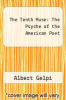 cover of The Tenth Muse: The Psyche of the American Poet (2nd edition)