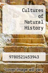 Cover of Cultures of Natural History EDITIONDESC (ISBN 978-0521453943)