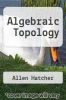 cover of Algebraic Topology
