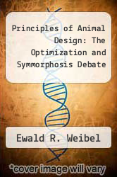 Cover of Principles of Animal Design: The Optimization and Symmorphosis Debate EDITIONDESC (ISBN 978-0521583701)