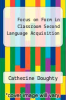 cover of Focus on Form in Classroom Second Language Acquisition