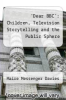 cover of `Dear BBC`: Children, Television Storytelling and the Public Sphere