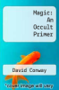 cover of Magic: An Occult Primer