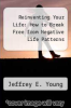cover of Reinventing Your Life: How to Break Free from Negative Life Patterns