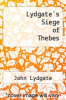 cover of Lydgate`s Siege of Thebes