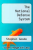 cover of The National Defense System